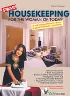 Smart Housekeeping: A well managed home is a mirror of a good housewife's personality ebook by Rupa Chatterjee