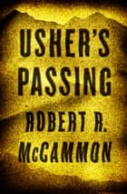 Usher's Passing ebook by Robert R. McCammon