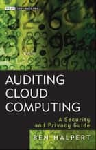 Auditing Cloud Computing ebook by Ben Halpert