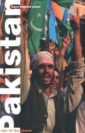 Pakistan: Eye of the Storm ebook by Owen Bennett Jones