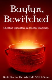 Baylyn, Bewitched ebook by Christine Cacciatore