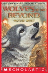 Wolves of the Beyond #3: Watch Wolf ebook by Kathryn Lasky