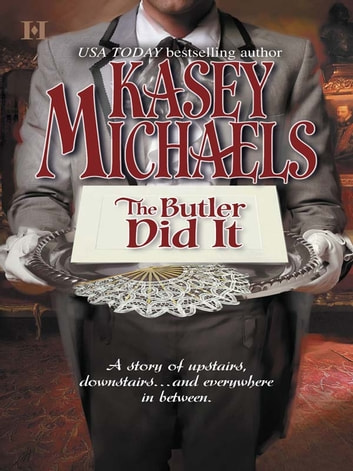 The Butler Did It (Mills & Boon M&B) ebook by Kasey Michaels