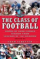 The Class of Football ebook by Adam Schefter