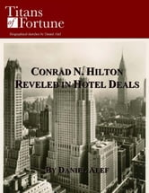 Conrad Hilton: Revelled in Hotel Deals ebook by Daniel Alef