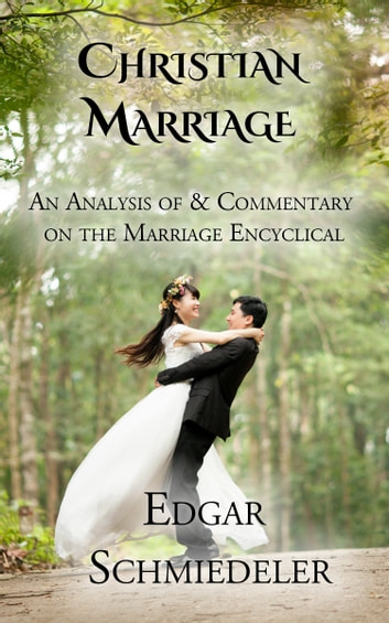 the consent and consummation of a christian marriage Effects of marriage bond in christian marriage  the spouses' consent and consummation forge an irrevocable covenant which even the church cannot break.