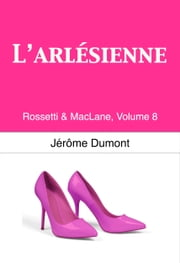 L'Arlésienne ebook by Jerome Dumont