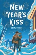 New Year's Kiss ebook by