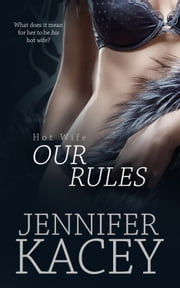 Our Rules ebook by Jennifer Kacey