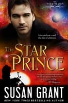 The Star Prince ebook by Susan Grant