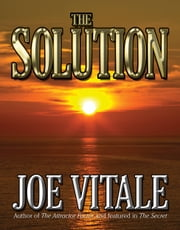 The Solution ebook by Joe Vitale