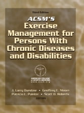 ACSM's Exercise Management for Persons With Chronic Diseases & Disabilities 3rd Edition ebook by American College of Sports Medicine