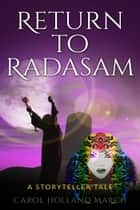 Return to Radasam ebook by Carol Holland March