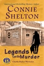 Legends Can Be Murder ebook by Connie Shelton