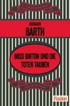 Miss Binton und die toten Tauben - Roman ebook by Richard Barth, Adi Oes