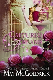 Captured Dreams ebook by May McGoldrick