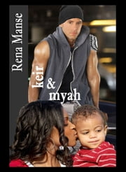 Keir & Myah (BWWM Interracial Christian Romance) ebook by Rena Manse