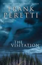 The Visitation ebook by