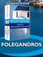 Folegandros - Blue Guide Chapter ebook by Nigel McGilchrist