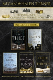 World of the Queen's Thief Collection - The Thief, The Queen of Attolia, The King of Attolia, A Conspiracy of Kings, Thick as Thieves ebook by Megan Whalen Turner