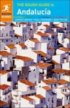 The Rough Guide to Andalucia ebook by Rough Guides