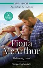 Delivering Love/Delivering Secrets ebook by Fiona McArthur