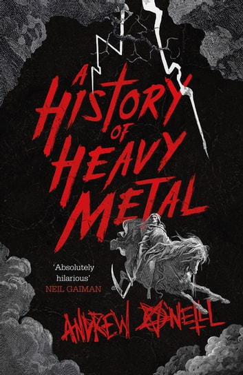 A History of Heavy Metal ebook by Andrew O'Neill