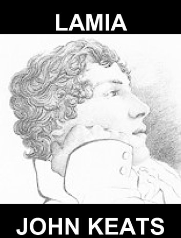 Lamia [con Glossario in Italiano] ebook by John Keats,Eternity Ebooks