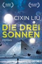 Die drei Sonnen - Roman ebook by