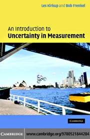 An Introduction to Uncertainty in Measurement ebook by Kirkup, Les
