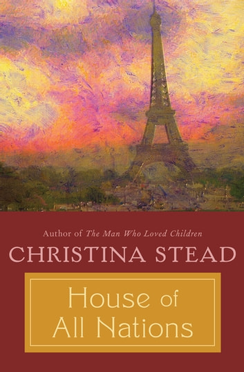House of All Nations ebook by Christina Stead