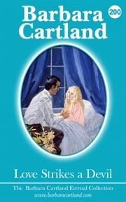 200. Love Strikes a Devil ebook by Barbara Cartland