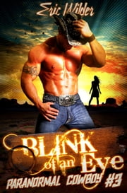 Blink of an Eye ebook door Eric Wilder