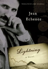 Lightning - A Novel ebook by Jean Echenoz