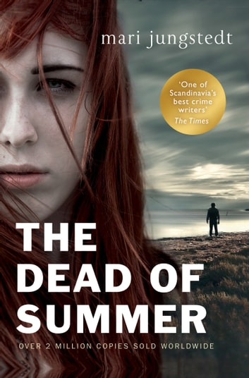 The Dead of Summer - Anders Knutas series 5 eBook by Mari Jungstedt