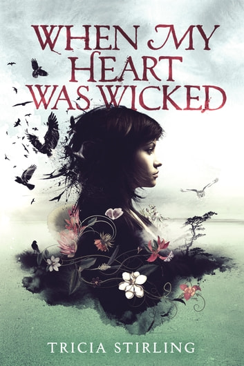 When My Heart Was Wicked ebook by Tricia Stirling
