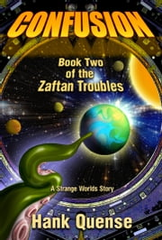 Confusion: Book 2 of the Zaftan Troubles