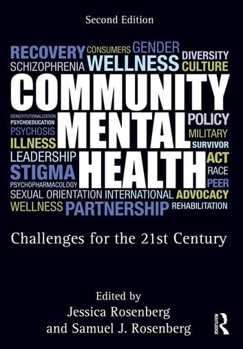 Community Mental Health - Challenges for the 21st Century, Second Edition ebook by