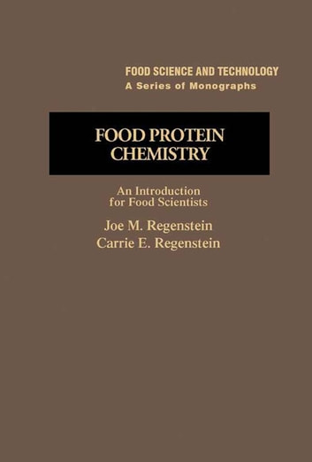 Food Protein Chemistry - An Introduction for Food Scientists ebook by Joe Regenstein