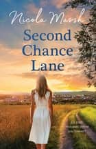 Second Chance Lane ebook by Nicola Marsh