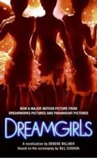 Dreamgirls ebook by