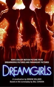 Dreamgirls ebook by Denene Millner