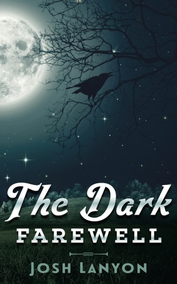 The Dark Farewell Ebook By Josh Lanyon Rakuten Kobo
