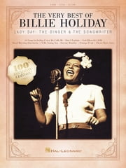 The Very Best of Billie Holiday Songbook - Lady Day: The Singer & The Songwriter ebook by Billie Holiday