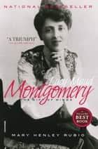 Lucy Maud Montgomery ebook by Mary Henley Rubio