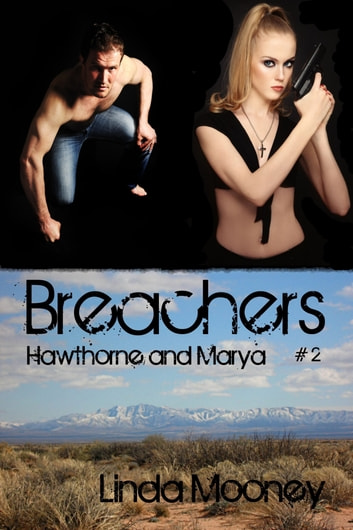 Breachers: Hawthorne & Marya - Book 2 ebook by Linda Mooney