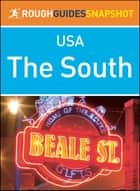 The South (Rough Guides Snapshot USA) ebook by Rough Guides