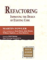 Refactoring: Improving the Design of Existing Code ebook by Fowler, Martin