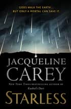 Starless eBook by Jacqueline Carey