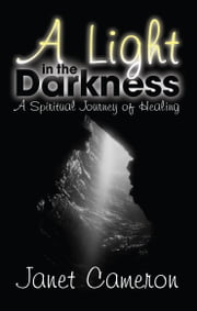 A Light in the Darkness ebook by Janet Cameron